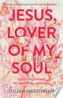Jesus  Lover of My Soul Book PDF