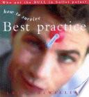 How to Survive Best Practice