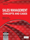 SALES MANAGEMENT: CONCEPTS AND CASES, 10TH ED