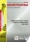 I test ufficiali di odontoiatria 2003-2008