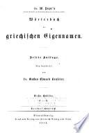 Dr. W. Pape's Handwörterbuch der griechischen sprache: Wörterbuch der griechischen eigennemen. 1884