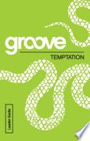 Groove  Temptation Leader Guide Book PDF