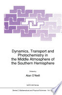 Dynamics  Transport and Photochemistry in the Middle Atmosphere of the Southern Hemisphere