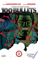100 Bullets Book Three : at deadly retribution with a guarantee that the...