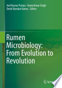 Rumen Microbiology  From Evolution to Revolution