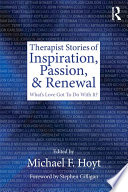 Therapist Stories Of Inspiration Passion And Renewal