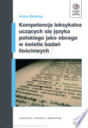 Kompetencja leksykalna ucz  cych si   j  zyka polskiego jako obcego w   wietle bada   ilo  ciowych