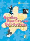 Bowling  Beatniks  and Bell bottoms  1920s and 1930s