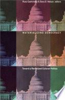 Materializing Democracy