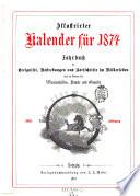 Illustrierter Kalender   Jahrbuch der Ereignisse  Bestrebungen und Fortschritte im V  lkerleben und im Gebiete der Wissenschaften  K  nste und Gewerbe