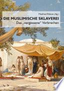 Muslimische Sklaverei
