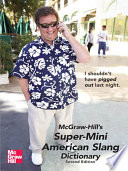 McGraw Hill s Super Mini American Slang Dictionary