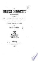 La Chronique bonapartiste scandaleuse. Histoires véridiques, anecdotiques et galantes de la Cour Impériale. Par Pierre Silex