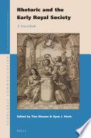Rhetoric and the Early Royal Society