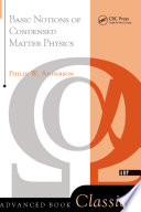 Basic Notions Of Condensed Matter Physics