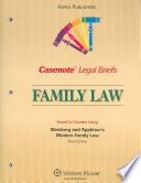 Casenote Legal Briefs Family Law
