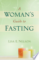 Woman s Guide to Fasting  A