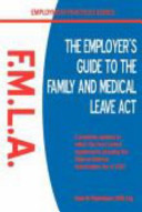 The Employer S Guide To The Family And Medical Leave Act