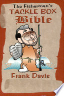 The Fisherman's Tackle Box Bible