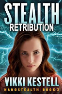 Stealth Retribution  Nanostealth   Book 3