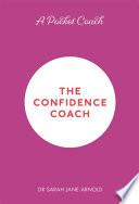A Pocket Coach The Confidence Coach