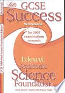 GCSE Edexcel Additional Science Foundation Success Workbook