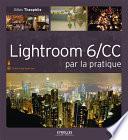Lightroom 6 Cc Par La Pratique