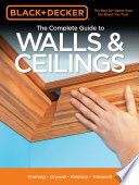 Black   Decker The Complete Guide to Walls   Ceilings