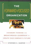 The Forward focused Organization