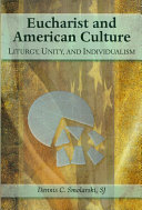 Book Eucharist and American Culture: Liturgy, Unity, and Individualism