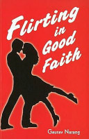 Flirting in Good Faith