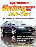 High Performance Mustang Builder S Guide 1994 2004