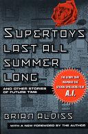 Supertoys Last All Summer Long