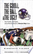 The Good  the Bad    the Ugly  Minnesota Vikings