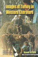 Images of Turkey in Western Literature