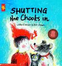 Shutting the Chooks In