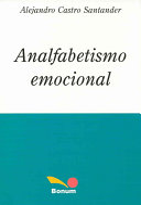 Analfabetismo Emocional / Emotional illiteracy