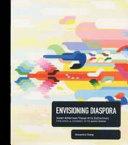Envisioning Diaspora