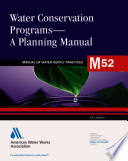 Water Conservation Programs A Planning Manual M52