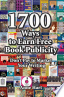 1700 Ways to Earn Free Book Publicity