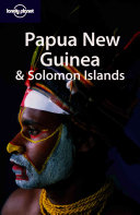 Papua New Guinea E Solomon Islands. Ediz. Inglese