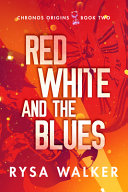 Red  White  and the Blues Book PDF