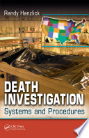 Death Investigation Dedicated To The Topic Of Death Investigation From