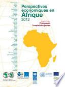 Perspectives   conomiques en Afrique 2012 Promouvoir l emploi des jeunes