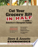 Cut Your Grocery Bill in Half with America s Cheapest Family
