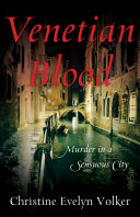 Venetian Blood To Venice To Visit An Old Friend And