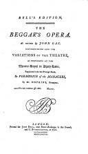The Beggar's Opera and Polly, an Opera, Being the 2. Part of the Beggar's Opera