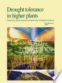 Drought Tolerance in Higher Plants: Genetical, Physiological and Molecular Biological Analysis Study Is A Multidisciplinary Adventure In 1992