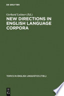 New Directions in English Language Corpora
