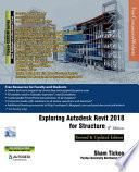Exploring Autodesk Revit 2018 For Structure 8th Edition